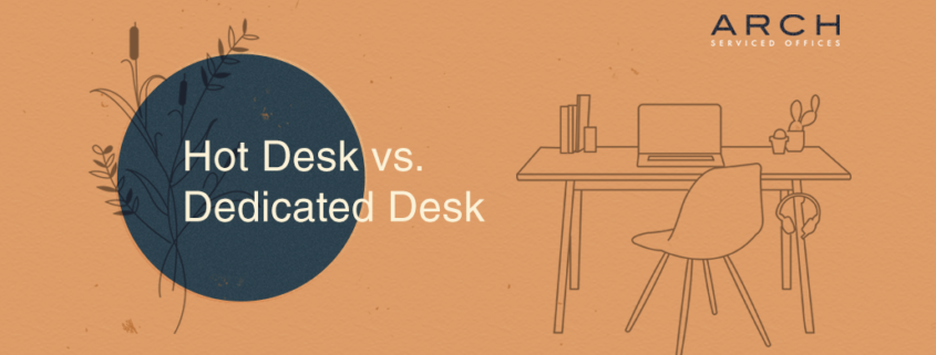 Hot Desk vs. Private Desk
