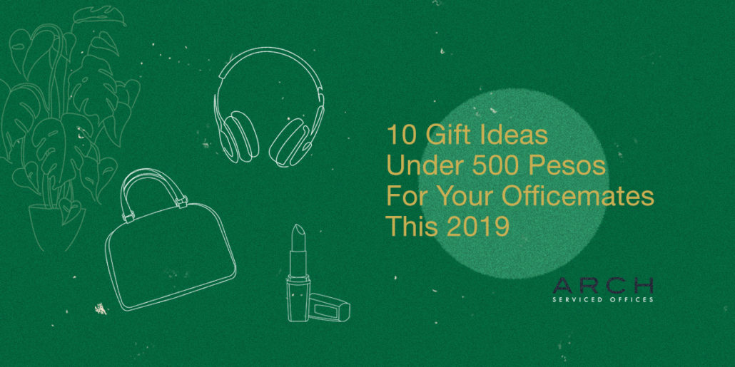 10 Gift Ideas Under 500 Pesos For Your Officemates This 2019 Arch Offices
